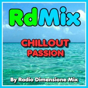 RDMIX CHILLOUT PASSION - Toronto